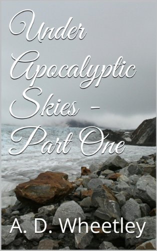 under-apocalyptic-skies-part-one-english-edition