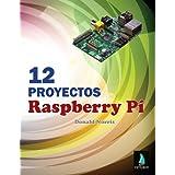12 Proyectos Raspberry Pi