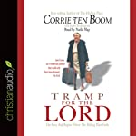 Tramp for the Lord | Corrie ten Boom