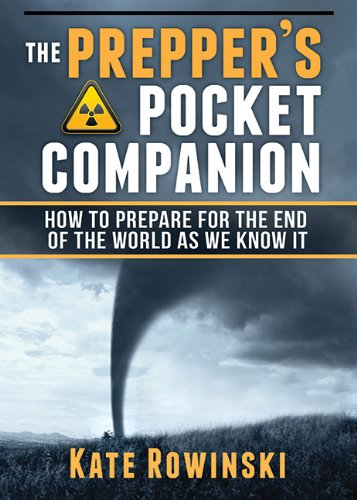 Book The Prepper'S Pocket Companion How To Prepare For The End Of The World As