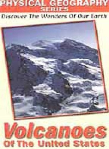 Physical Geography - Volcanoes Of The United States [DVD] [2000]