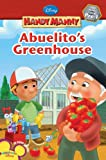 Abuelito's Greenhouse (Disney Handy Manny)