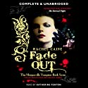 Fade Out: The Morganville Vampires Series, Book 7 (       UNABRIDGED) by Rachel Caine Narrated by Katherine Fenton