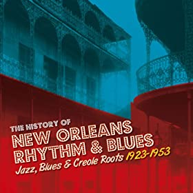 The History of New Orleans Rhythm & Blues Vol. 2: Old New Orleans Blues