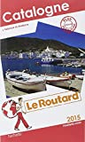 Guide du Routard Catalogne 2015