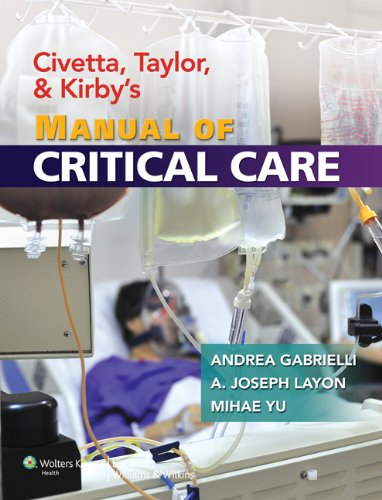 Civetta, Taylor, and Kirby's Manual of Critical Care (0)