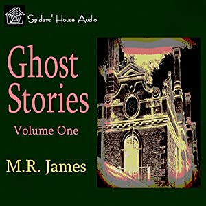 Ghost Stories - Volume One Audiobook