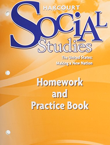 harcourt-social-studies-the-united-states-making-a-new-nation-homework-and-practice-book-