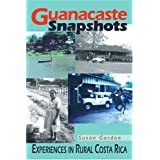 Guanacaste Snapshots: Experiences in Rural Costa Rica