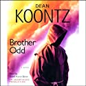 Brother Odd (       UNABRIDGED) by Dean Koontz Narrated by David Aaron Baker