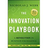 The Innovation Playbook: A Revolution in Business Excellence ~ Nicholas J. Webb