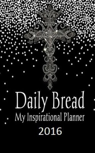 Daily Bread - My Inspirational Planner 2016 (Blk) (Daily Bread Planner compare prices)
