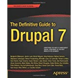 "The Definitive Guide to Drupal 7 (Definitive Guide Apress)von ""Benjamin Melancon"""