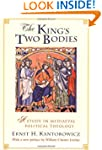 The King's Two Bodies: A Study in Med...