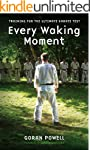 Every Waking Moment: Training for the...