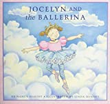 img - for Jocelyn & the Ballerina book / textbook / text book