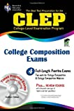 CLEP College Composition & College Composition Modular w/CD-ROM (CLEP Test Preparation) (0738608890) by Smith, Rachelle