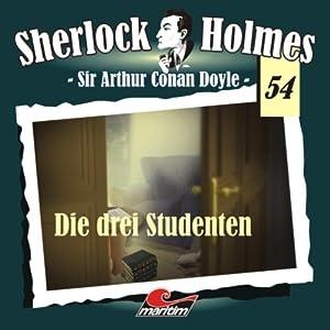 Die drei Studenten (Sherlock Holmes 54) Hörspiel