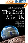 The Earth After Us: What legacy will...