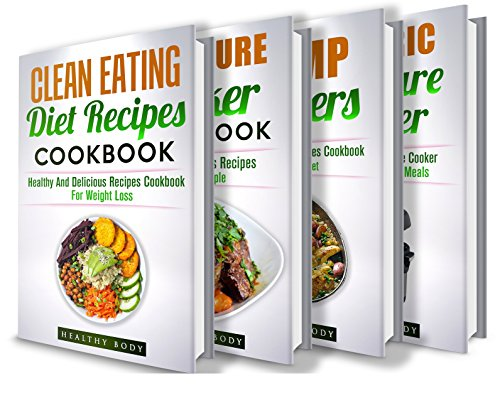 Diets: Box Set: The Complete Healthy And Delicious Recipes Cookbook Box Set(15+ Free Books Included!) (Diets, Cooking, Cookbooks, Diet Cookbooks, Healthy Recipes, Healthy Cooking, Recipe Books,) by ReaderseBookClub, Healthy Body