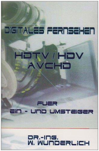 digitales-fernsehen-hdtv-hdv-avchd-fur-ein-und-umsteiger
