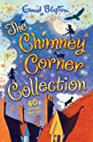 The Chimney Corner Collection: 60 Stories in 1 Volume!
