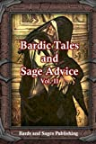 Bardic Tales and Sage Advice (Volume 2)