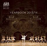 Royal Ballet Yearbook 2013/14