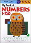 My Book Of Numbers 1-120 (Kumon Workb...