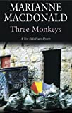 Marianne MacDonald Three Monkeys (Severn House Large Print)