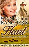 Winning the Rancher's Heart (Mail-Order Brides of Salvation (Clean Romance) Book 2)