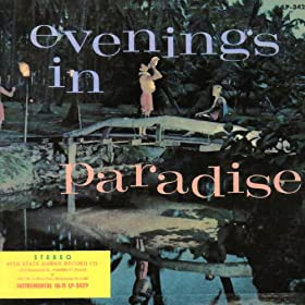 Evenings in Paradise