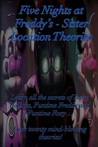five-nights-at-freddys-sister-location-theories-learn-all-the-secrets-of-baby-ballora-funtime-freddy