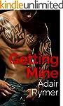 Getting Mine: A Stepbrother Romance