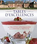 Tables d'excellences : Histoire & gas...