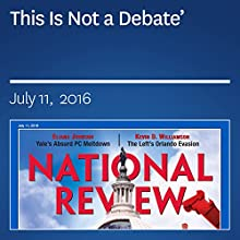 'This Is Not a Debate' Periodical by Eliana Johnson Narrated by Mark Ashby