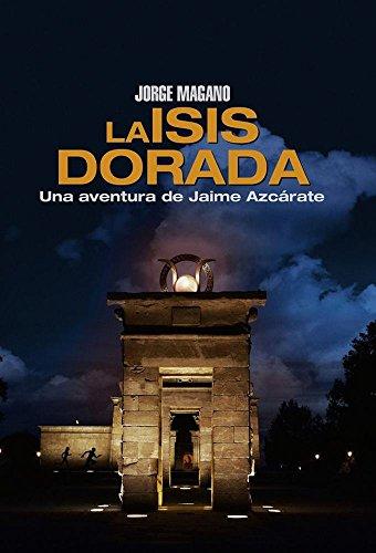 La Isis dorada por Jorge Magano
