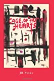 Cage of Human Hearts