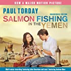 Salmon Fishing in the Yemen Audiobook by Paul Torday Narrated by John Sessions, Samantha Bond, Fenella Woolgar