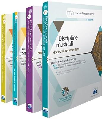 TFA. Classi A031-A032 prove scritte e orali. Manuale di teoria ed esercizi di educazione musicale. Kit completo. Con software di simulazione