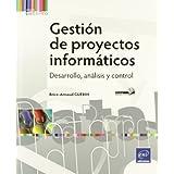 Gestión De Proyectos Informáticos - Desarrollo, Análisis Y Control
