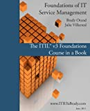 img - for Foundations of IT Service Management: The ITIL Foundations Course in a Book book / textbook / text book