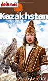 Petit Futé Kazakhstan