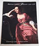 img - for AMERICAN COLONIAL PORTRAITS 1700-1776 book / textbook / text book