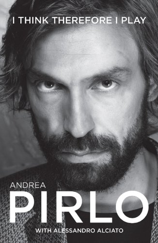 Andrea-Pirlo-I-think-therefore-I-play-Biography-Autobiography