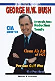 George H. W. Bush (United States Presidents (Enslow)) (0766017028) by Schuman, Michael A.