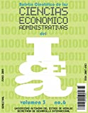 img - for Bolet n Cient fico de las Ciencias Econ mico Administrativas del ICEA No. 6 (Spanish Edition) book / textbook / text book