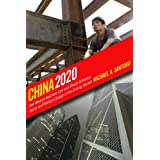 China 2020: How Western Business Can - and Should - Influence Social and Political Change in the Coming Decade