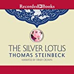 The Silver Lotus | Thomas Steinbeck
