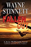 Book cover image for Fallen Out (Jesse McDermitt Caribbean Adventure Series, Vol 1)